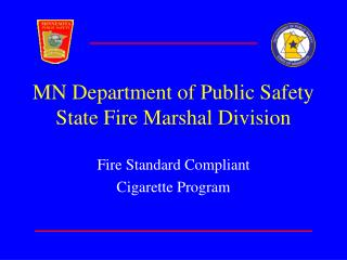 MN Department of Public Safety State Fire Marshal Division