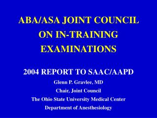 ABA/ASA JOINT COUNCIL ON IN-TRAINING EXAMINATIONS