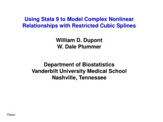 Using Stata 9 to Model Complex Nonlinear Relationships with Restricted Cubic Splines