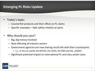 Emerging PL Risks Update