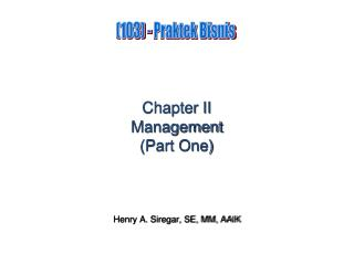 Chapter II Management (Part One)