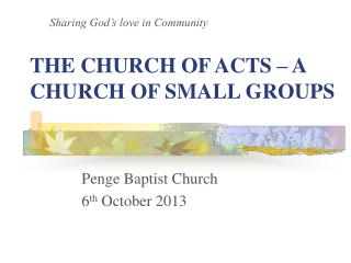 THE CHURCH OF ACTS – A CHURCH OF SMALL GROUPS