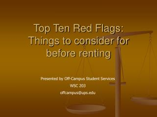 Top Ten Red Flags:  Things to consider for before renting