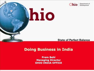 Doing Business in India  Prem Behl Managing Director OHIO INDIA OFFICE