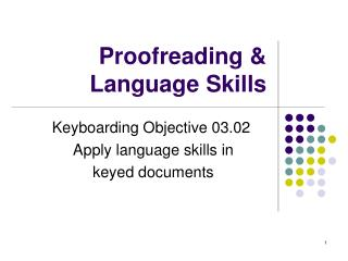 Proofreading & Language Skills