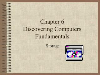 Chapter 6 Discovering Computers Fundamentals