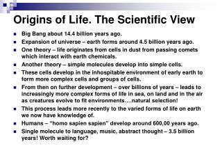 Origins of Life. The Scientific View