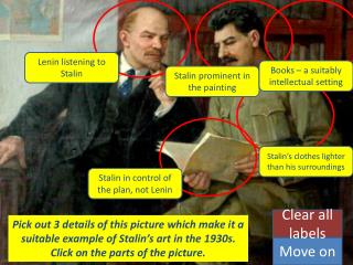 Pick out 3 details of this picture which make it a suitable example of Stalin's art in the 1930s. Click on the parts of
