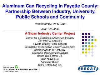 Aluminum Can Recycling in Fayette County: Partnership Between Industry, University, Public Schools and Community