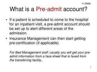 What is a  Pre-admit  account?