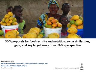 SDG proposals for food security and nutrition: some similarities, gaps, and key target areas from IFAD's perspective