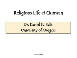 Religious Life at Qumran
