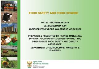 FOOD SAFETY AND FOOD HYGIENE