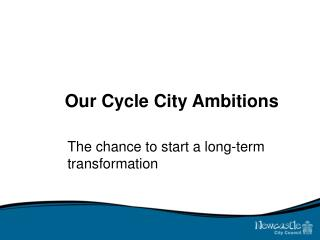 Our Cycle City Ambitions