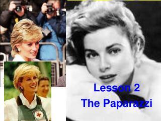 Lesson 2 The Paparazzi