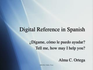 Digital Reference in Spanish