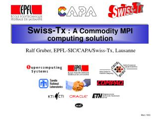 Swiss-Tx : A Commodity MPI computing solution