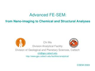 Advanced FE-SEM :  from Nano-imaging to Chemical and Structural Analyses