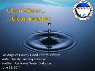 Clean Water… …Clean Beaches