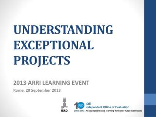 UNDERSTANDING EXCEPTIONAL PROJECTS