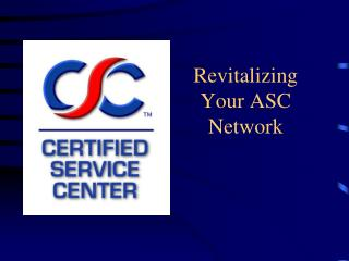 Revitalizing Your ASC Network