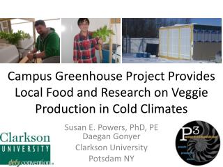 Campus Greenhouse Project Provides Local Food and Research on Veggie Production in Cold Climates