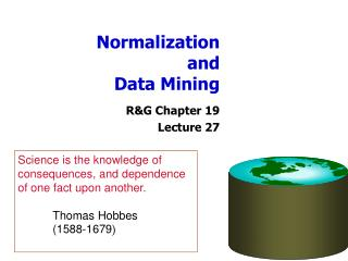 Normalization and Data Mining