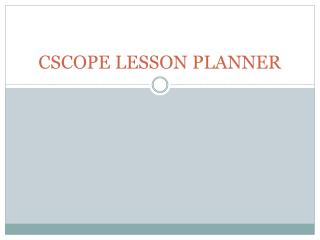 CSCOPE LESSON PLANNER