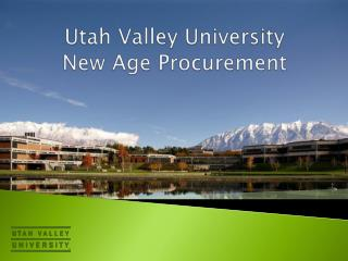 Utah Valley University New Age Procurement
