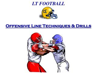 Offensive Line Techniques & Drills