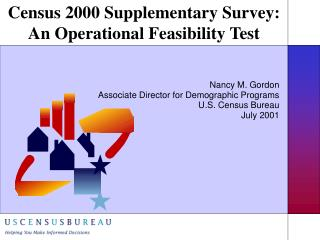 Census 2000 Supplementary Survey: An Operational Feasibility Test