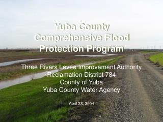 Yuba County  Comprehensive Flood Protection Program