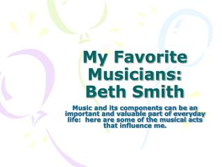 My Favorite Musicians:  Beth Smith
