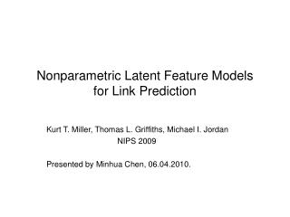Nonparametric Latent Feature Models for Link Prediction