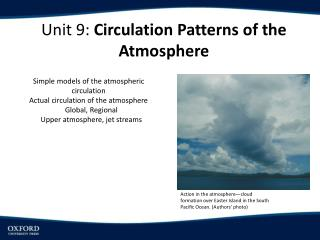 Unit 9:  Circulation Patterns of the  Atmosphere
