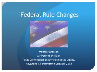 Federal Rule Changes