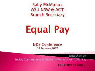 Sally McManus ASU NSW & ACT Branch Secretary Equal Pay NDS Conference  13 February 2012