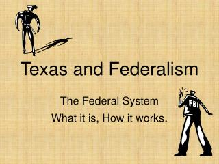 Texas and Federalism