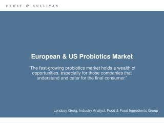 European & US Probiotics Market