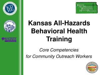 Kansas All-Hazards Behavioral Health Training
