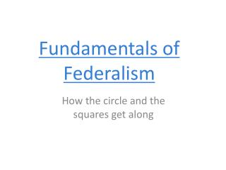 Fundamentals of Federalism