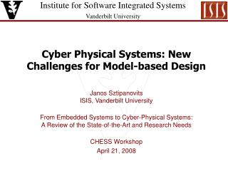 Cyber Physical Systems: New Challenges for Model-based Design