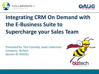 Integrating CRM On Demand with the E-Business Suite to Supercharge your Sales Team