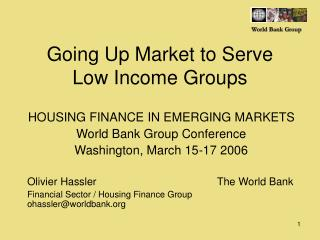 Going Up Market to Serve Low Income Groups