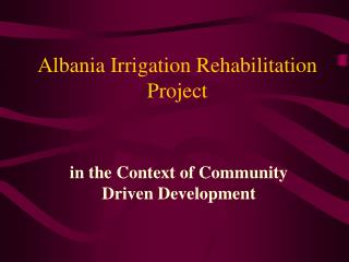 Albania Irrigation Rehabilitation Project