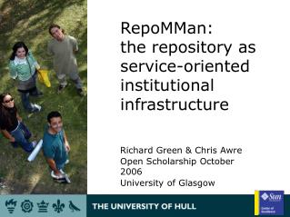 RepoMMan: the repository as service-oriented institutional infrastructure