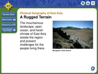 Physical Geography of East Asia:  A Rugged Terrain