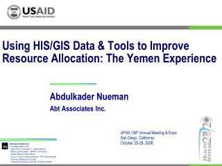 Using HIS/GIS Data & Tools to Improve Resource Allocation: The Yemen Experience