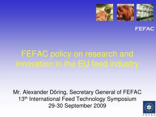FEFAC policy on research and innovation in the EU feed industry