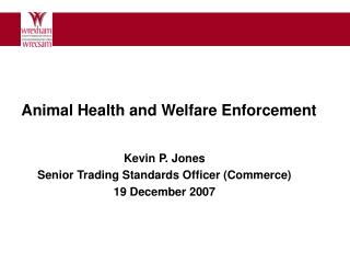 Animal Health and Welfare Enforcement